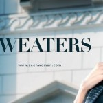 Latest Women's Winter Sweaters Designs & Hoodies Collection by Zeen Cambridge