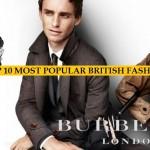 Top 10 Most Popular British Fashion Designer Brands of All Time