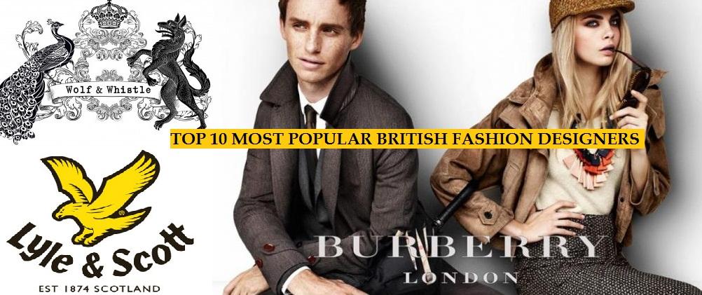 Top 10 most popular british fashion designer brands of all for Famous british designers